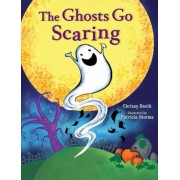 The Ghosts Go Scaring, Hardcover