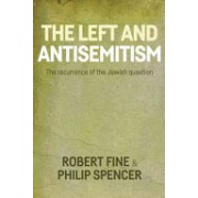 Antisemitism and the Left - On the Return of the Jewish Question (Fine Robert)(Paperback) (9781526104977)