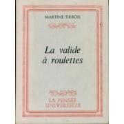 La valide à roulettes - Martine Tirbois - Livre