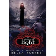 A Shade of Vampire 4: A Shadow of Light, Paperback/Bella Forrest