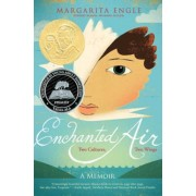 Enchanted Air: Two Cultures, Two Wings: A Memoir, Hardcover