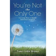 You're Not the Only One, Paperback/Tami Coble Brown