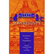 The State of Sovereignty by Douglas Howland & Luise S. White