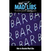 Ode to Alcohol Mad Libs, Paperback
