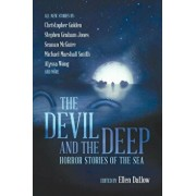 The Devil and the Deep: Horror Stories of the Sea, Paperback/Ellen Datlow