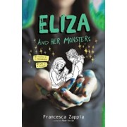 Eliza and Her Monsters, Hardcover/Francesca Zappia