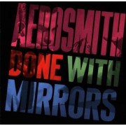Aerosmith - Done With Mirrors (0720642409121) (1 CD)