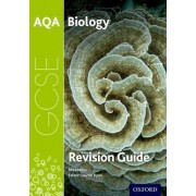 AQA GCSE Biology Revision Guide by Niva Miles