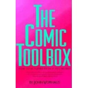 The Comic Toolbox How to Be Funny Even If Youre Not