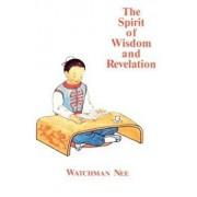 The Spirit of Wisdom and Revelation, Paperback/Watchman Nee