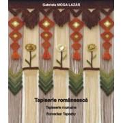 Tapiserie romaneasca/Gabriela Moga Lazar