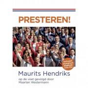 Presteren! - Maarten Westermann