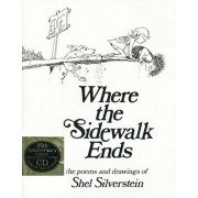 Where the Sidewalk Ends: Poems and Drawings 'With CD', Hardcover