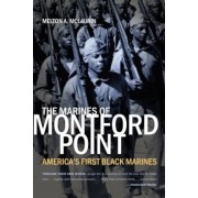 The Marines of Montford Point: America's First Black Marines, Paperback