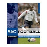 SAQ Football - Speed, Agility and Quickness for Football (Pearson Alan)(Paperback) (9780713679014)