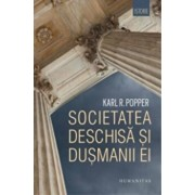 Societatea deschisa si dusmanii ei/Karl R. Popper