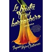 La Fruta del Borrachero, Paperback/Ingrid Rojas Contreras