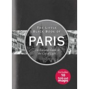 Little Black Book of Paris, 2016 Edition: The Essential Guide to the City of Lights