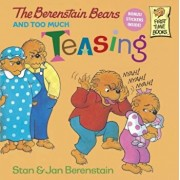 The Berenstain Bears and Too Much Teasing, Paperback/Stan Berenstain