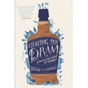 Chasing the Dram, Paperback