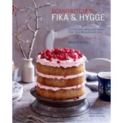 Scandikitchen: Fika and Hygge: Comforting Cakes and Bakes from Scandinavia with Love, Hardcover