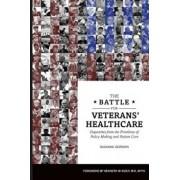 The Battle for Veterans' Healthcare, Paperback/Suzanne Gordon