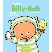 Kleine Billy-Bob op de boerderij - Pauline Oud