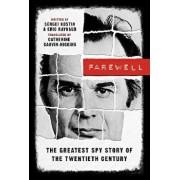 Farewell: The Greatest Spy Story of the Twentieth Century, Paperback/Sergei Kostin