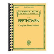 Beethoven - Complete Piano Sonatas: Schirmer's Library of Musical Classics Vol. 2103 - Ludwig Van Beethoven - Complete Piano Sonatas(Paperback) (9781480332775)