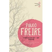 Pedagogy of Hope: Reliving Pedagogy of the Oppressed, Paperback/Paulo Freire