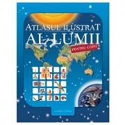 Atlasul ilustrat al lumii pentru copii/Nicholas Harris