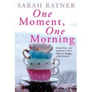 One Moment, One Morning (Rayner Sarah)(Paperback) (9780330508841)
