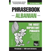 English-Albanian Phrasebook and 1500-Word Dictionary, Paperback/Andrey Taranov