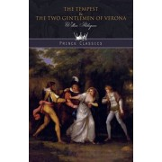 The Tempest & The Two Gentlemen of Verona, Paperback/William Shakespeare