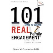 101 Ways to Create Real Family Engagement, Paperback