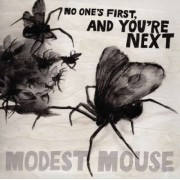 Modest Mouse - No One's First, And You're Next E P (0886974628927) (1 CD)