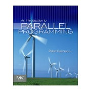 Introduction to Parallel Programming (Pacheco Peter (University of San Francisco USA))(Cartonat) (9780123742605)
