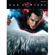 Man of Steel -- Sheet Music Selections from the Original Motion Picture Soundtrack: Piano Solos, Paperback/Hans Zimmer