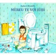 Mereu te voi iubi - Robert Munsch