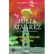 How the Garcia Girls Lost Their Accents, Paperback/Julia Alvarez