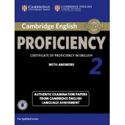 Cambridge English Proficiency 2 Student's Book with Answers with Audio: Authentic Examination Papers from Cambridge English Language Assessment