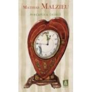 Mecanica inimii ed.2016 - Mathiuas Malzieu