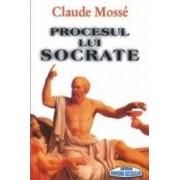 Procesul lui Socrate - Claude Mosse