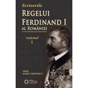 Scrisorile Regelui Ferdinand al Romaniei, Vol. I/Sorin Cristescu