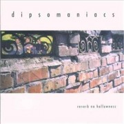 Video Delta DIPSOMANIACS - REVERB NO HOLLOWNESS - CD