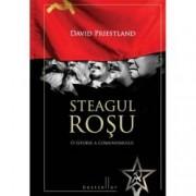 Steagul rosu o istorie a comunismului