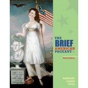 The Brief American Pageant: A History of the Republic, Paperback (9th Ed.)