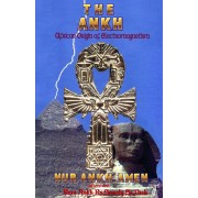 The Ankh: African Origin of Electromagnetism, Paperback