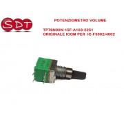 POTENZIOMETRO VOLUME TP76N00N-15F-A103-2251 ORIGINALE ICOM PER IC-F3002/4002