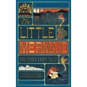 Little Mermaid and Other Fairy Tales, The (Illustrated with Interactive Elements by Hans Christian Andersen